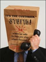 It's the Customer, Stupid!
