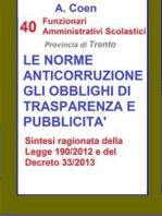 40 Funzionari Amministrativi Scolastici - Le norme anticorruzione, gli obblighi di trasparenza e pubblicità