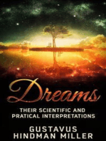 Dreams - Their Scientific and Practical Interpretations