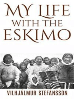 My life with the Eskimo