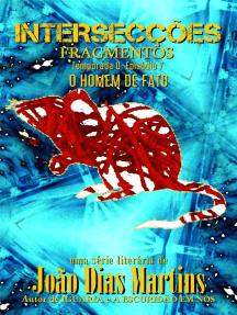Fragmentos - O Homem de Fato: Intersecções - Temporada 0, #7