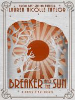 Breaker and the Sun