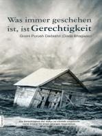 Was immer geschehen ist, ist Gerechtigkeit (In German)
