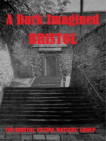 A Dark Imagined Bristol