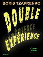 Double expérience