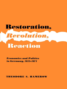 Restoration, Revolution, Reaction: Economics and Politics in Germany, 1815-1871