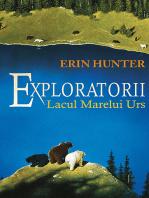 Exploratorii. Cartea a II a - Lacul Marelui Urs