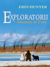 Exploratorii. Cartea a III-a - Muntele de fum