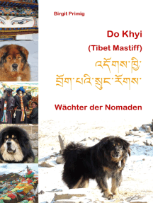 Do Khyi (Tibet Mastiff): Wächter der Nomaden