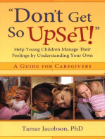 """""""Don't Get So Upset!"""""""