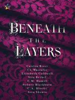 Beneath the Layers