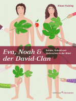 Eva, Noah & der David-Clan