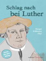 Schlag nach bei Luther