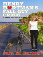 Henry Hartman's Fall Guy Crisis