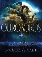 Ouroboros Episode Two