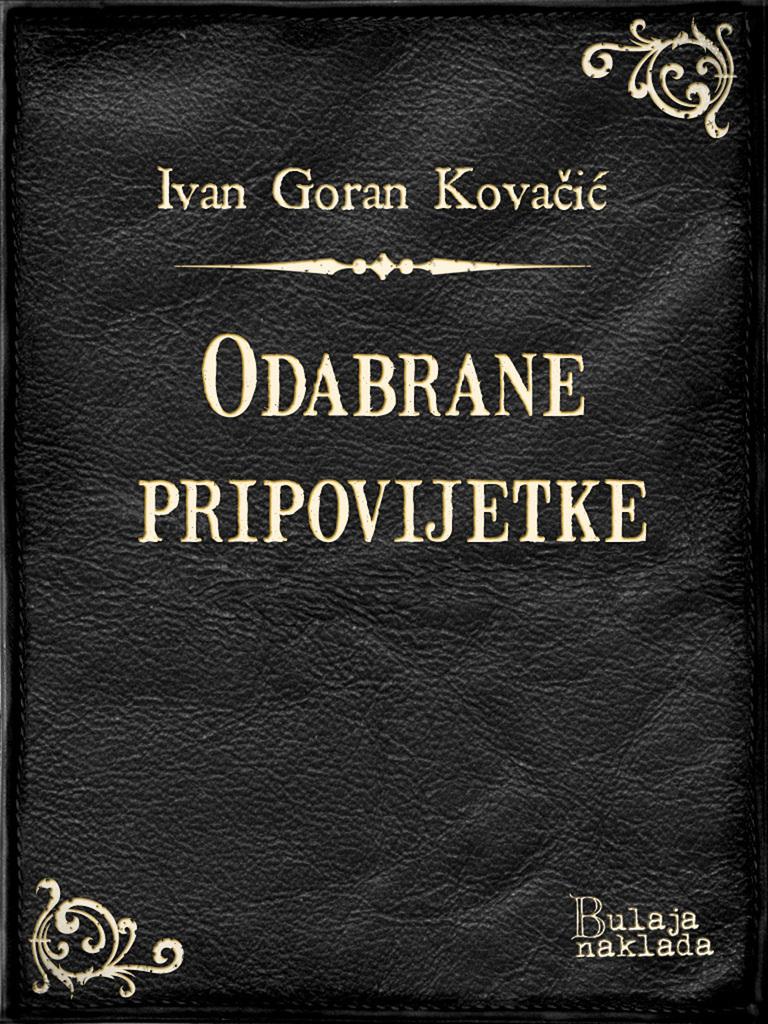 Read Odabrane Pripovijetke Online By Ivan Goran Kovacic Books