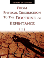 Sermons on Galatians - From Physical Circumcision To the Doctrine of Repentance(I)