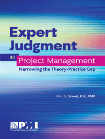 Expert Judgment in Project Management: Narrowing the Theory-Practice Gap