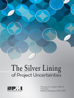 Silver Lining of Project Uncertainties