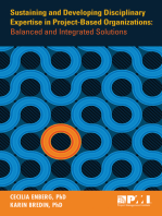Sustaining and Developing Disciplinary Expertise in Project-Based Organizations: Balanced and Integrated Solutions