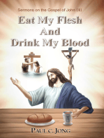 Sermons on the Gospel of John(III) - Eat My Flesh And Drink My Blood