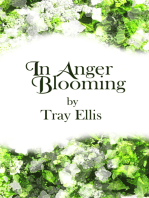In Anger Blooming