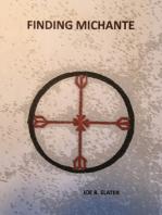 Finding Michante