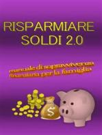 Risparmiare soldi 2.0
