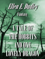 A Tale of the Hobbits and One Lonely Dragon