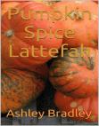 Pumpkin Spice Lattefah Free download PDF and Read online