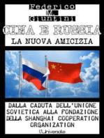 Cina e Russia, la nuova amicizia