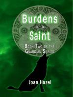 Burdens of a Saint