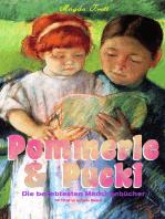 Pommerle & Pucki - Die beliebtesten Mädchenbücher (18 Titel in einem Band)