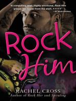 Rock Him