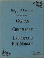 Gavran - Crni mačak - Umorstva u Rue Morgue