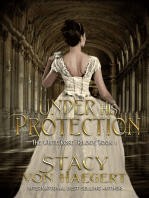 Under His Protection (White Rose Trilogy Volume 1)