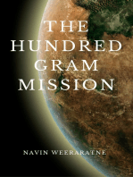 The Hundred Gram Mission