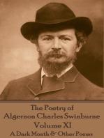 The Poetry of Algernon Charles Swinburne - Volume XI