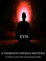 A személyes energia mesterei