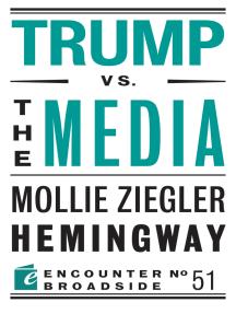 Trump vs. the Media