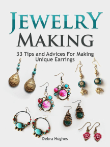 Jewelry Making: 33 Tips and Advices For Making Unique Earrings