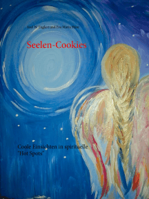 """Seelen-Cookies: Coole Einsichten in spirituelle """"Hot Spots"""""""
