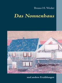 Das Nonnenhaus: und andere Erzählungen
