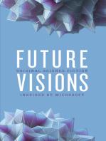 Future Visions