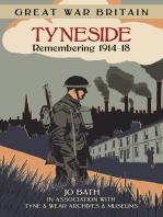 Great War Britain Tyneside
