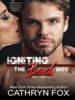 Igniting the Bad Boy