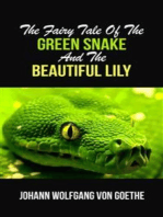The Fairy Tale Of The Green Snake And The Beautiful Lily