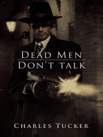 Dead Men Don't Talk