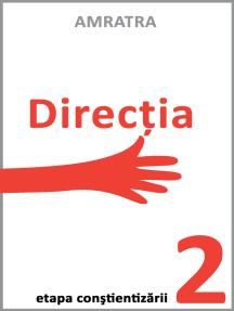 Directia: Etapa constientizarii