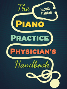 The Piano Practice Physician's Handbook: Books for music teachers, #1